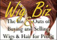 Wig Biz -Selling Wigs and Hair for Profit Book