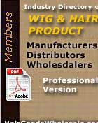 Professional Verion of the DIRECTORY of Hair and Wig Manufacturers, Distributors, Wholesalers, Agents, Importers, Exporters,  Designers, Trading Companies